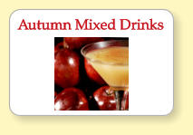 Autumn Mixed Drinks